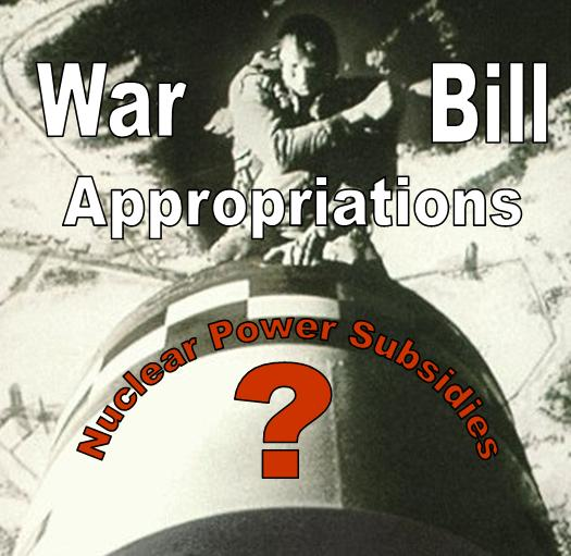 Nuclear Power in War Appropriations Bill